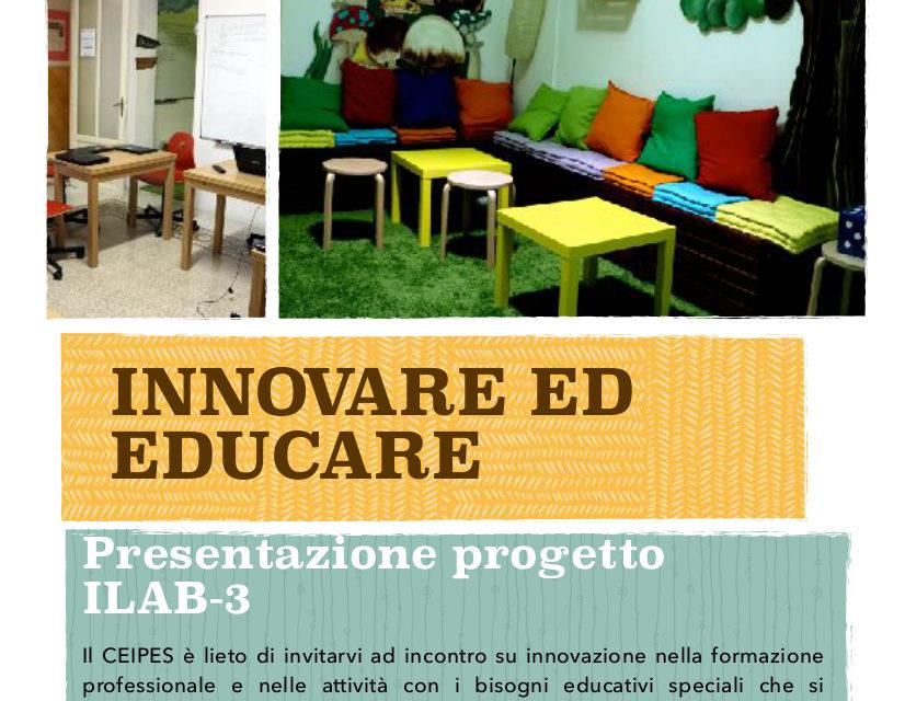 """""""Innovare ed Educare"""", un seminario sul progetto ILAB-3"""