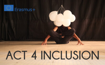 ACT 4 INCLUSION – LIFE IN THEATRE: THE USE OF SOCIAL IMPROVISATION THEATRE